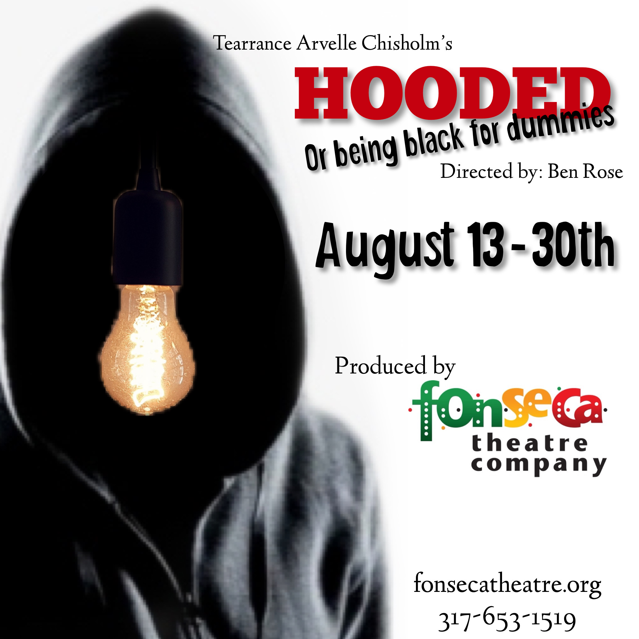 Hooded or Being Black for Dummies - Presented By Fonseca Theatre