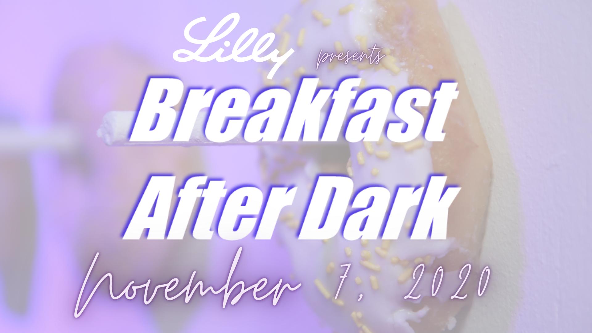 Breakfast After Dark