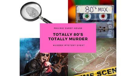 Totally '80s - Totally Murder
