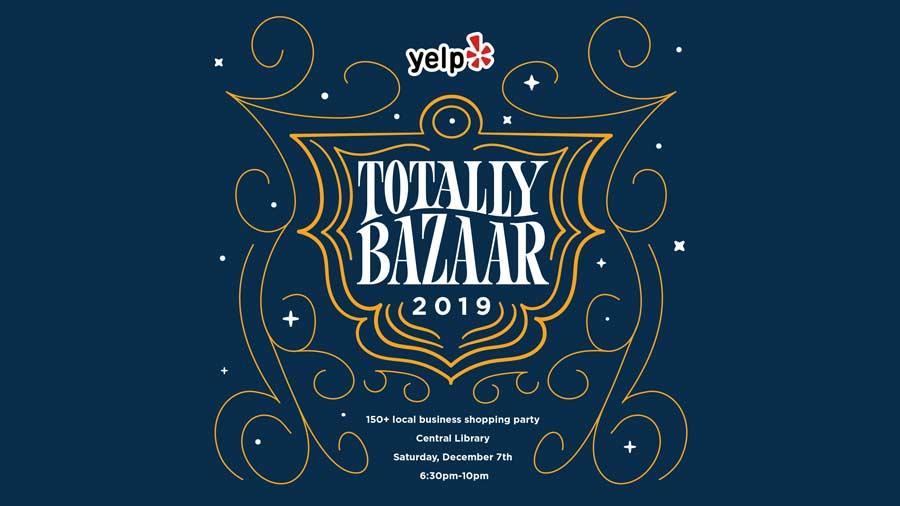 Yelp's Totally Bazaar 3