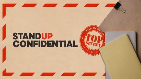 Top Secret Stand-Up Confidential