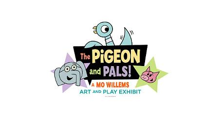 The Pigeon and Pals - A Mo Willems Art and Play Exhibit