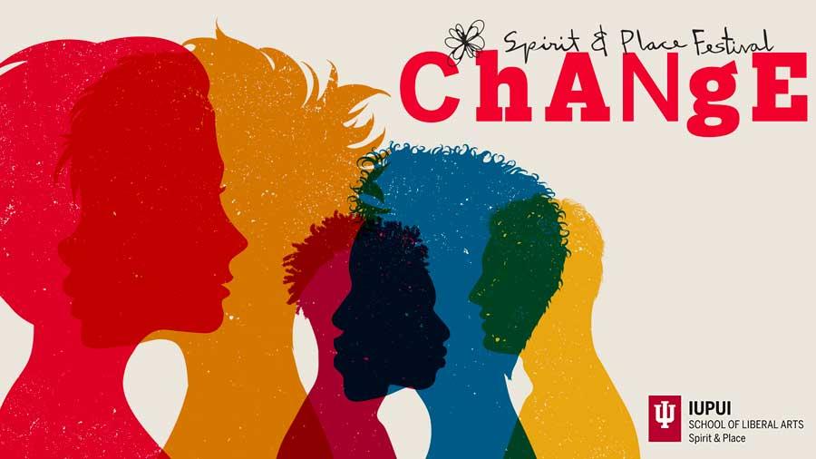 Spirit & Place Civic Festival - CHANGE